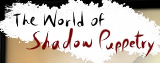 The world of shadow puppetry